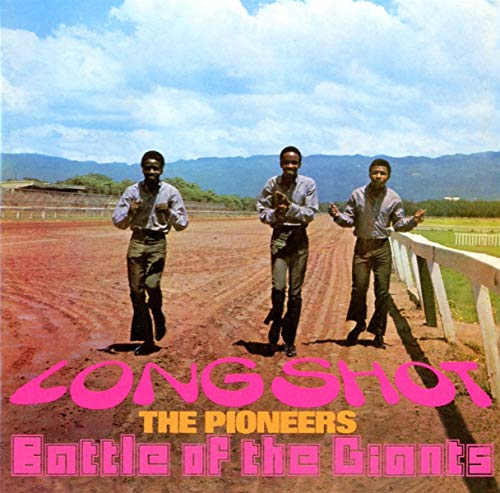 The Pioneers - Long Shot / Battle Of The Giants (Expanded Edition) By The Pioneers