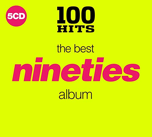 Various Artists - 100 Hits: The Best Nineties Album By Various Artists