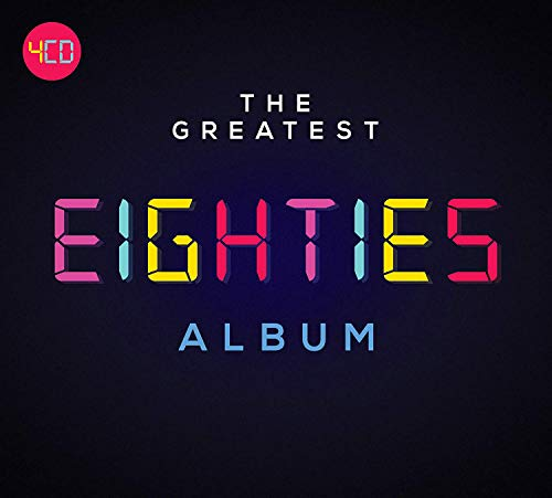Various Artists - The Greatest Eighties Album