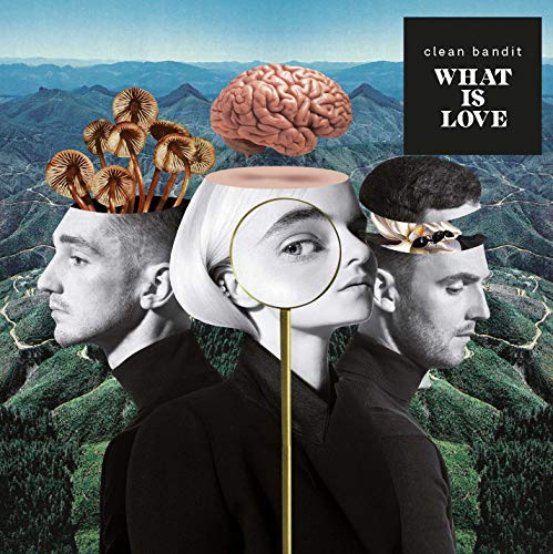 Clean Bandit - What Is Love? By Clean Bandit