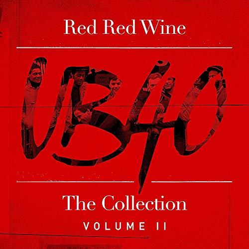 UB40 - Red Red Wine: The Collection By UB40