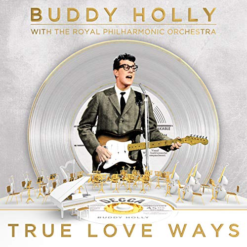 Buddy Holly The Royal Philharmonic Orchestra - True Love Ways