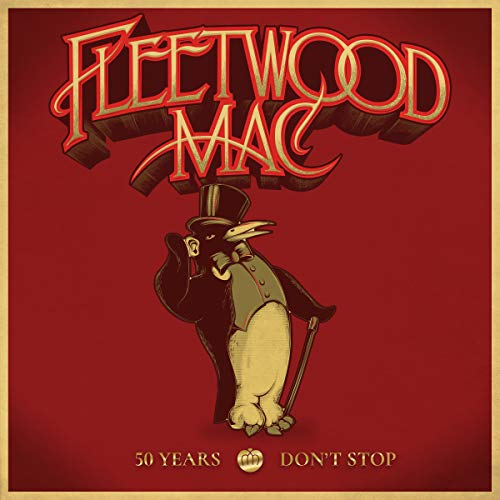 50 Years - Don't Stop: By Fleetwood Mac