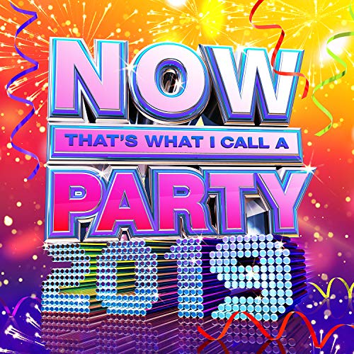 Various Artists - NOW Thats What I Call A Party 2019