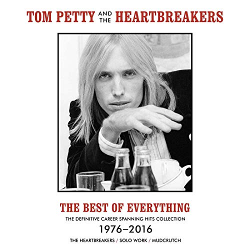 The Best Of Everything - The Definitive Career Spanning Hits Collection 1976-2016 By Tom Petty And The Heartbreakers