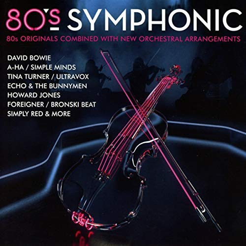 80s Symphonic: By Various Artists