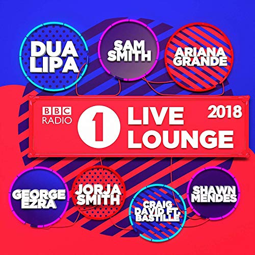 BBC Radio 1's Live Lounge 2018: By Various Artists
