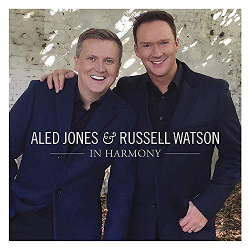 Aled Jones & Russell Watson - In Harmony By Aled Jones & Russell Watson