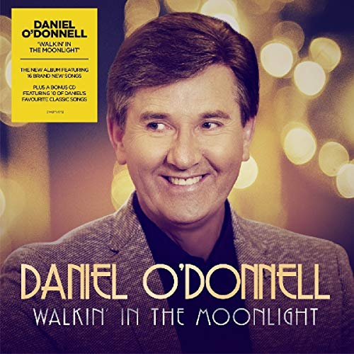 Daniel O'Donnell - Walkin' In The Moonlight By Daniel O'Donnell