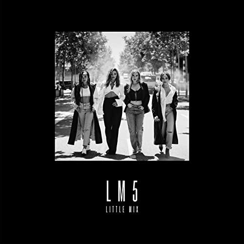 Little Mix - LM5 (Super Deluxe) By Little Mix