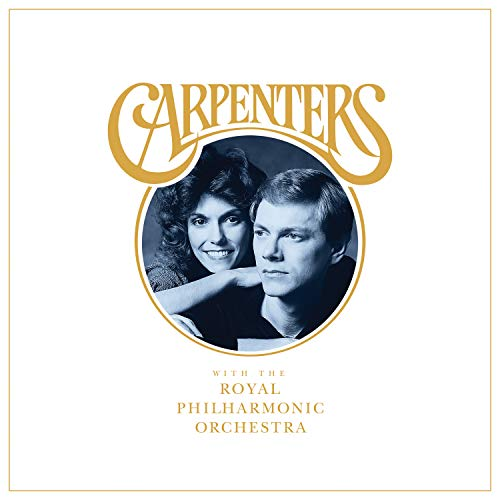 Carpenters;The Royal Philharmonic Orchestra - Carpenters With The Royal Philharmonic Orchestra By Carpenters;The Royal Philharmonic Orchestra
