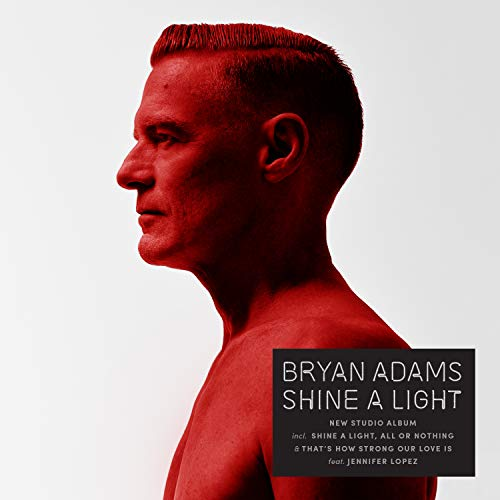 Bryan Adams - Shine A Light By Bryan Adams