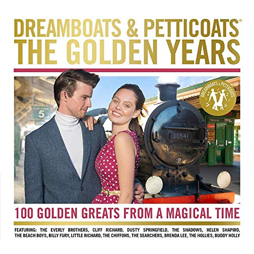 Various Artists - Dreamboats and Petticoats: The Golden Years By Various Artists