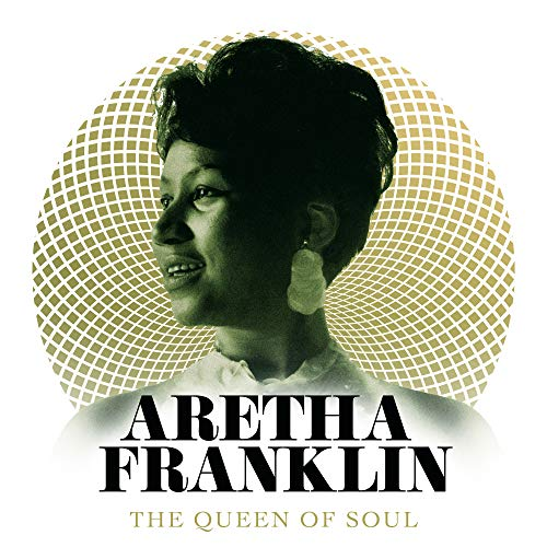 Aretha Franklin - The Queen of Soul By Aretha Franklin