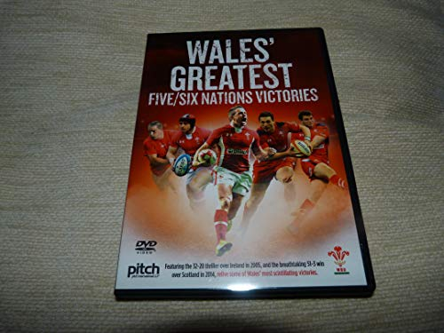 Wales' Greatest Five/Six Nations Victories