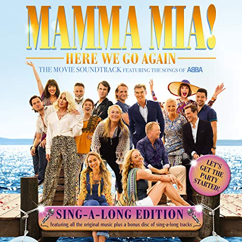 Cast Of Mamma Mia! Here We Go Again - Mamma Mia! Here We Go Again By Cast Of Mamma Mia! Here We Go Again