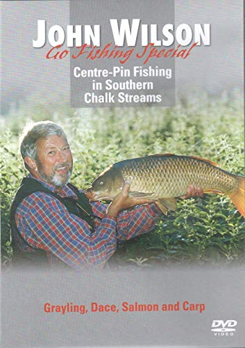 John Wilson Go Fishing Special - Centre-Pin Fishing in Southern Chalk Streams DVD