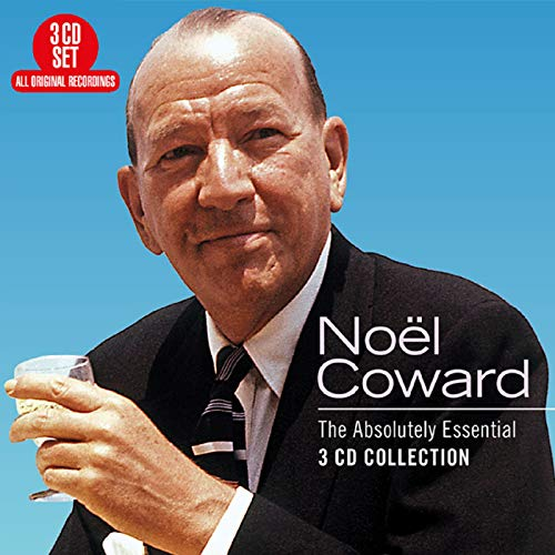 Noel Coward - The Absolutely Essential Collection