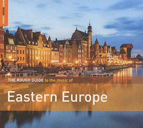 Various Artists - The Rough Guide to the Music of Eastern Europe By Various Artists