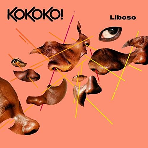 Kokoko! - Liboso By Kokoko!