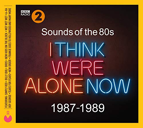 Various Artists - Sounds Of The 80s  I Think Were Alone Now (1987-1989)