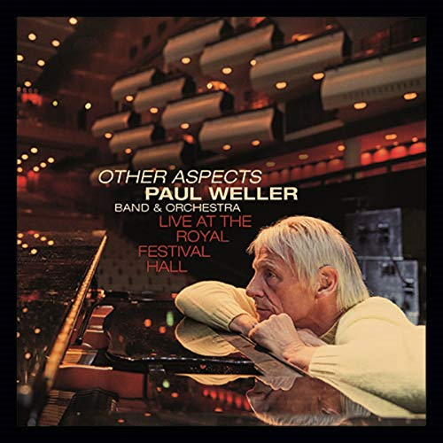 Paul Weller - Other Aspects, Live At The Royal Festival Hall By Paul Weller
