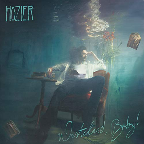 Hozier - Wasteland, Baby! By Hozier