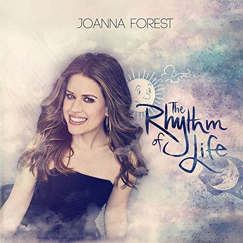 Joanna Forest - The Rhythm of Life By Joanna Forest