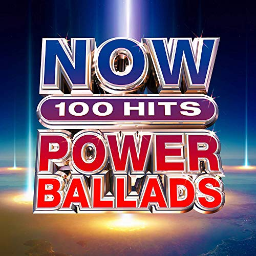 Various Artists - NOW 100 Hits Power Ballads By Various Artists
