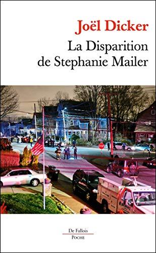 La disparition de Stephanie Mailer By Joel Dicker