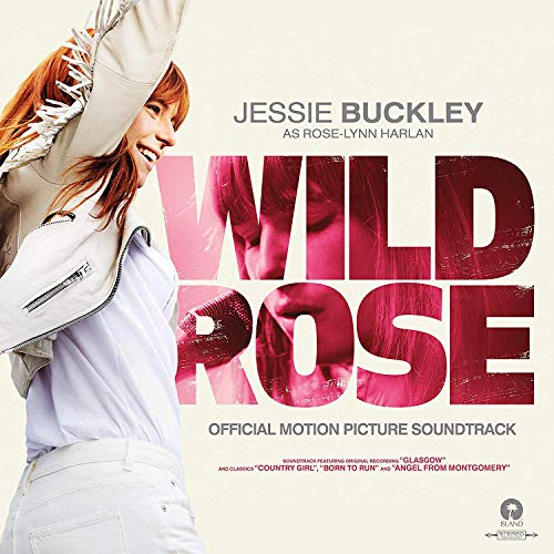 Jessie Buckley - Wild Rose By Jessie Buckley