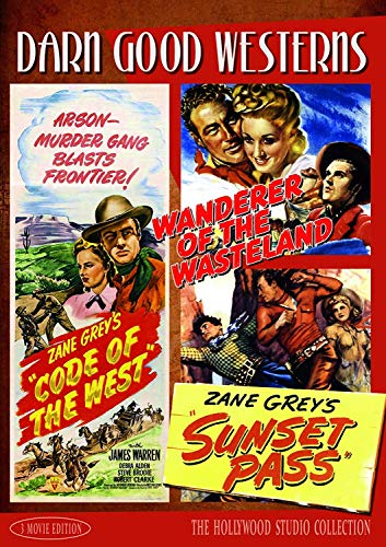 Darn Good Westerns #3 (Code of the West, Sunset Pass, Wanderer of the Wasteland)