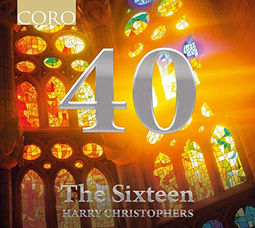 The Sixteen - The 40th Anniversary Collection