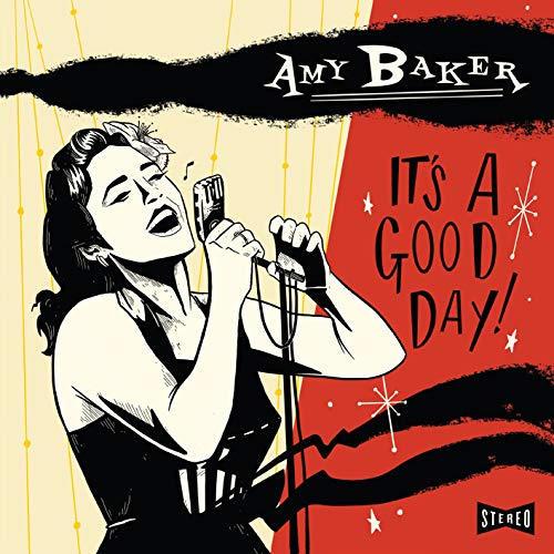 AMY BAKER - IT'S A GOOD DAY By AMY BAKER