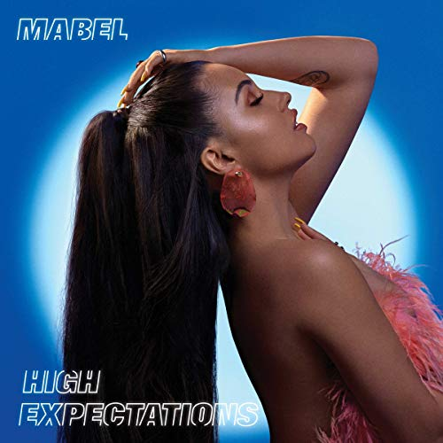 Mabel - High Expectations By Mabel