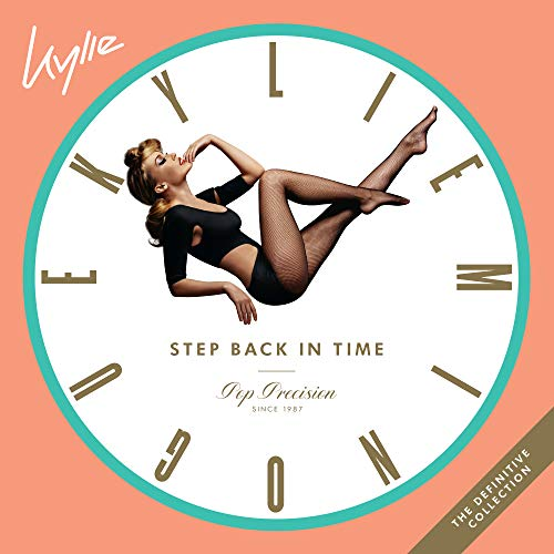 Kylie Minogue - Step Back In Time: The Definitive Collection By Kylie Minogue
