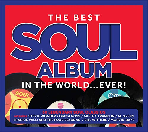 Various Artists - The Best Soul Album In The World... Ever! By Various Artists