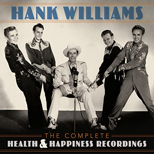 Hank Williams - The Complete Health & Happiness Recordings By Hank Williams