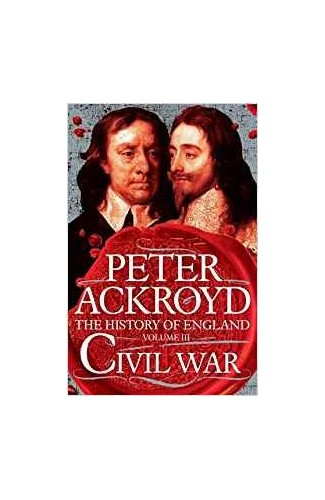 THE HISTORY OF ENGLAND VOLUME III By PETER ACKROYD