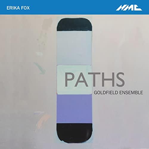 Richard Uttley - Erika Fox: Paths By Richard Uttley