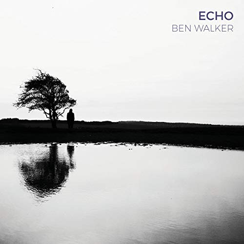 Ben Walker - Echo By Ben Walker