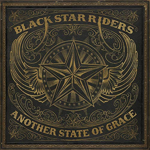Black Star Riders - Another State of Grace By Black Star Riders