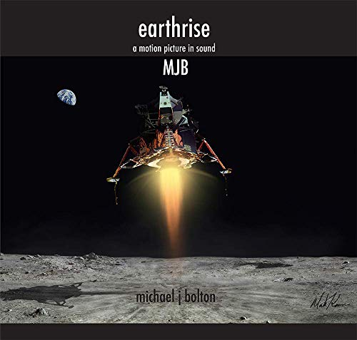 Michael J Bolton - Earthrise By Michael J Bolton