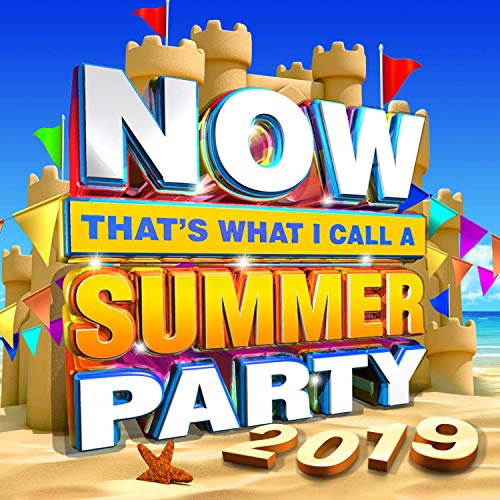 Various Artists - NOW That's What I Call Summer Party 2019 By Various Artists