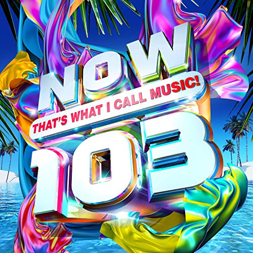 Various Artists - NOW That's What I Call Music! 103