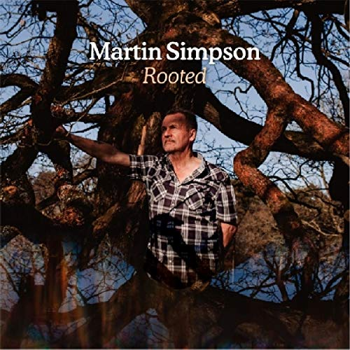 Martin Simpson - Rooted (2CD Deluxe Edition)