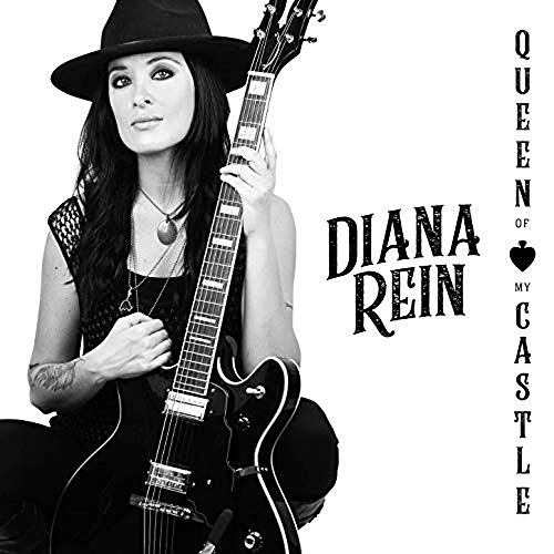 Diana Rein - Queen Of My Castle By Diana Rein
