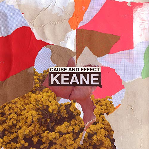 Keane - Cause and Effect By Keane