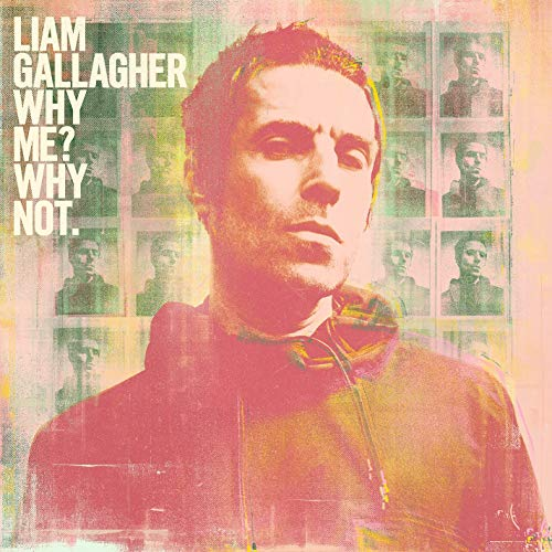 Liam Gallagher - Why Me? Why Not. (Deluxe Edition) By Liam Gallagher