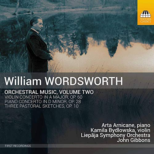 Liepja Symphony Orchestra - Wordsworth: Orchestral Music [Arta Arnicane; Kamila Bydlowska; Liepja Sy By Liepja Symphony Orchestra